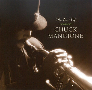 Chuck Mangione - The Best Of Chuck Mangione (2004)