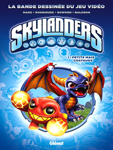 Skylanders - Tome 1 - Petits mais costauds