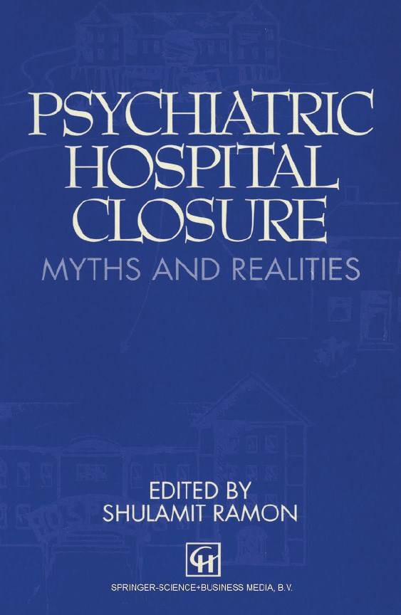 Psychiatric Hospital Closure