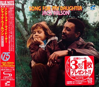 Jack Wilson - Song For My Daughter (1968) {2014 Japan SHM-CD Blue Note 24-192 Remaster TYCJ-81089}
