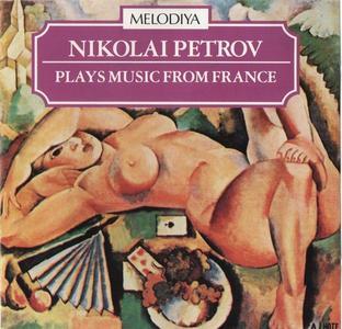 Nikolai Petrov - Nikolai Petrov Plays Music From France (1985)