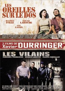 Les Oreilles sur le dos (2002) + Les vilains (1999) Repost