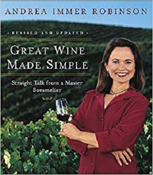 Great Wine Made Simple: Straight Talk from a Master Sommelier [Repost]
