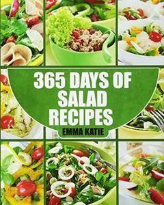 Salads: 365 Days of Salad Recipes