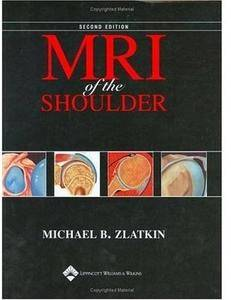 MRI of the Shoulder (2nd edition) [Repost]