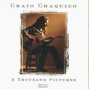 Craig Chaquico - A Thousand Pictures (1996)