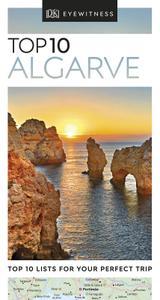 Top 10 Algarve (DK Eyewitness Travel Guide), Revised Edition