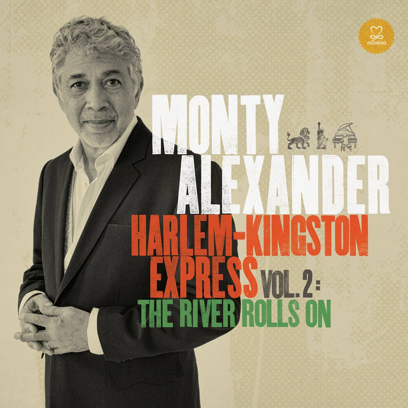 Monty Alexander - Harlem-Kingston Express Vol. 2: The