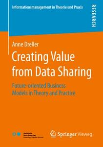 Creating Value from Data Sharing: Future-oriented Business Models in Theory and Practice (Repost)