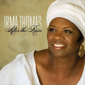 Irma Thomas - After The Rain (2006)