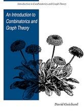 An Introduction to Combinatorics and Graph Theory by David Guichard