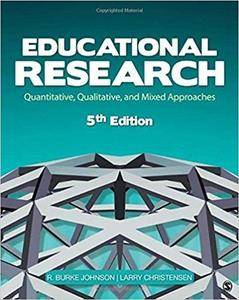 Educational Research: Quantitative, Qualitative, and Mixed Approaches (5th Edition)