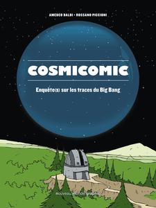 Cosmicomic - Enquête(s) sur les Traces du Big Bang