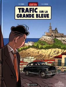 Une Aventure de Jacques Gipar - Tome 5 - Trafic Sur La Grande Bleue