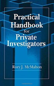 Practical Handbook for Private Investigators (Repost)