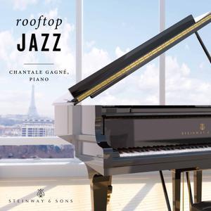 Chantale Gagne - Rooftop Jazz (2017) [Official Digital Download 24-bit/96kHz]