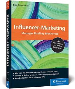 Influencer-Marketing: Strategie, Briefing, Monitoring.