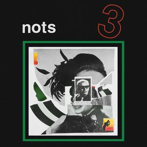 Nots - 3 (2019)