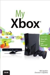My Xbox: Xbox 360, Kinect, and Xbox LIVE (Repost)