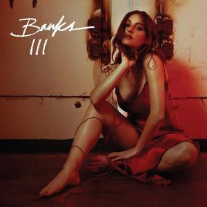 Banks - III (2019) [Official Digital Download]