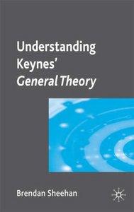 Understanding Keynes' General Theory
