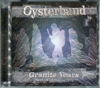 Oysterband - Granite Years (Best Of 1986-1997) (2000) 2CDs