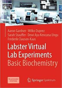 Labster Virtual Lab Experiments: Basic Biochemistry