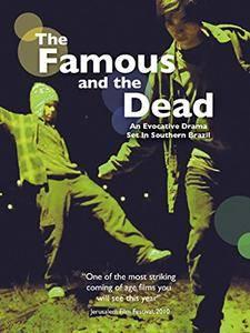 The Famous and the Dead (2009) Os Famosos e os Duendes da Morte