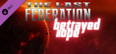 Last Federation, the - Betrayed Hope (2014)