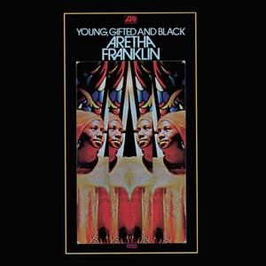 Aretha Franklin - Young, Gifted And Black (1972/2012) [Official Digital Download 24bit/96kHz]