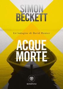 Simon Beckett - Acque morte