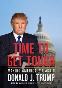 Time to Get Tough: Making America #1 Again [Audiobook]