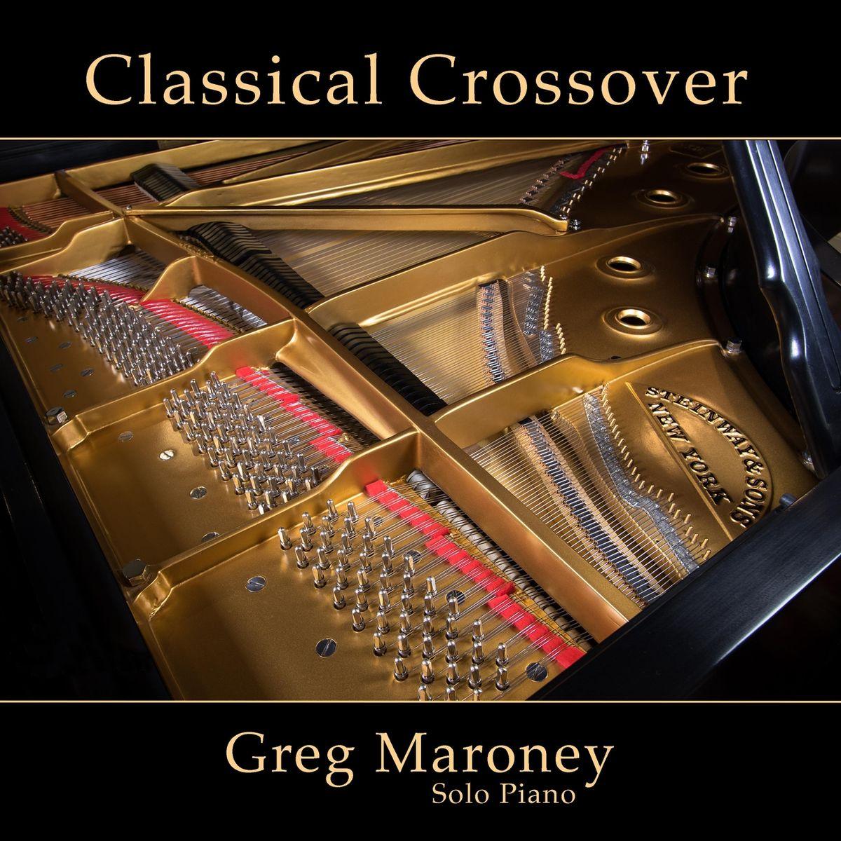 Greg Maroney - Classical Crossover (2019)