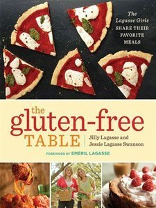 The Gluten-Free Table: The Lagasse Girls Share Their Favorite Meals (Repost)