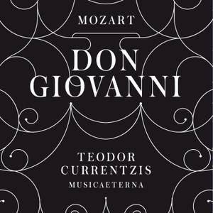Teodor Currentzis - Mozart: Don Giovanni, K. 527 (2016) [Official Digital Download 24/96]