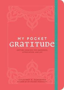 My Pocket Gratitude Anytime Exercises for Awareness, Appreciation, and Joy (My Pocket)