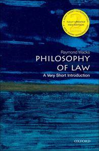 Philosophy of Law: A Very Short Introduction (Very Short Introductions), 2nd Edition