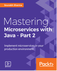 Mastering Microservices with Java - Part 2