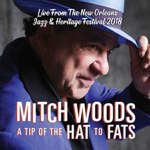 Mitch Woods - A Tip of the Hat to Fats (2019)