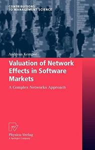 Valuation of Network Effects in Software Markets: A Complex Networks Approach