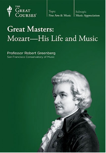 Great Masters: Mozart-His Life and Music [repost]