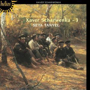 Franz Xaver Scharwenka - Piano Music Vol.3 - Seta Tanyel (2002) {Hyperion-Helios CDH55133 rec 1992}
