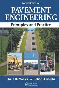 Pavement Engineering: Principles and Practice, Second Edition (repost)