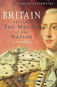 A Brief History of Britain 1660 - 1851