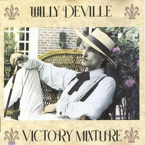 Willy DeVille - Victory Mixture (1990)