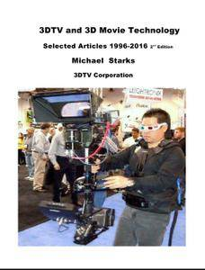 3DTV and 3D Movie Technology Selected Articles 1996-2016 (2nd Edition)