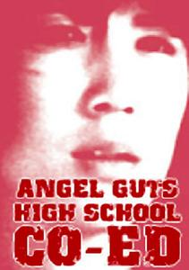 Angel Guts: High School Coed (1978) Jokôsei: tenshi no harawata