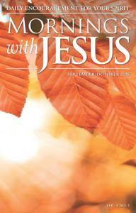 Mornings with Jesus - September 2018