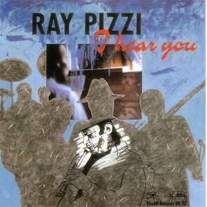 Ray Pizzi - I Hear You (1992) {Bhakti}