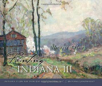 Painting Indiana III: Heritage of Place (repost)